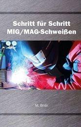 BUCH: Schritt für Schritt MIG/MAG-Schweißen online bestellen | Merkle Schweiss Shop