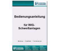 Bedienungsanleitung WIG-Anlage Typ MIGATRONIC MTE 320 L/W - digitale Version